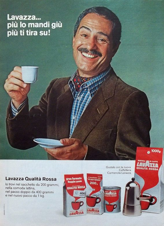 """e1ca42f8522d8a9ed0b43d9ce5da9a3a--lavazza-ieri Vintage Advertising : Nino Manfredi e il tormentone del caffè Lavazza, che """"più lo mandi giù, e pi..."""