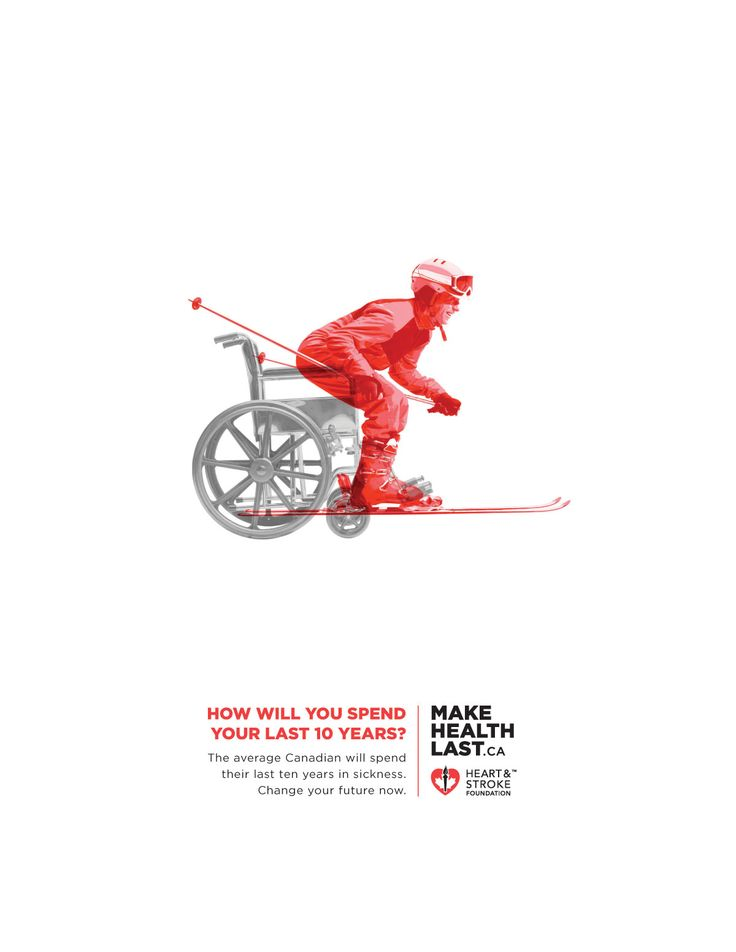 Print-Advertising-Heart-and-Stroke-Foundation-Future-2 Advertising Campaign : How will you spend your last 10 years?  The average Canadian will spend their la...