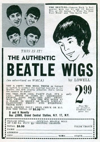 "Advertising-Inspiration-""This-is-it-The-Authentic-Beatle-Wigs.-By-Lowell-only Advertising Inspiration : ""This is it! The Authentic Beatle Wigs. By Lowell, only..."