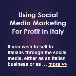 Advertising-Infographics-Using-Social-Media-Marketing-For-Profit-In-Italy-If-you-wish-to-sell-to-Italian Advertising Infographics : Using Social Media Marketing For Profit In Italy  If you wish to sell to Italian...