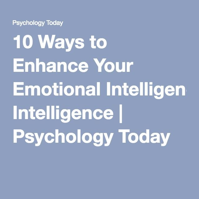 Psychology-Infographic-10-Ways-to-Enhance-Your-Emotional-Intelligence-Psychology-Today Psychology Infographic : 10 Ways to Enhance Your Emotional Intelligence | Psychology Today
