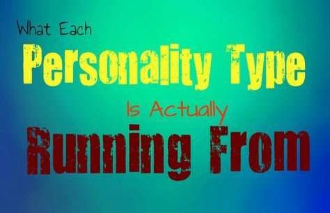 Infographic-What-Each-Personality-Type-is-Running-From Infographic : What Each Personality Type is Running From