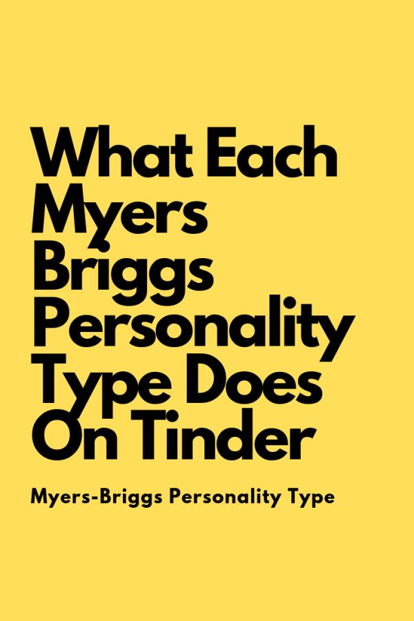Infographic-What-Each-Myers-Briggs-Personality-Type-Does-On-Tinder Infographic : What Each Myers Briggs Personality Type Does On Tinder – Flaming Catalog  #MB...
