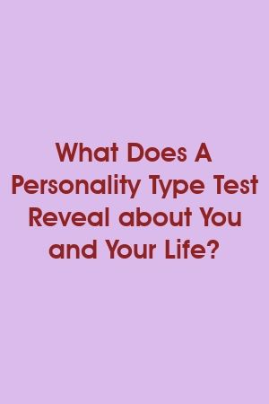 1572704539_251_Infographic-What-Does-A-Personality-Type-Test-Reveal-about Infographic : What Does A Personality Type Test Reveal about You and Your Life?
