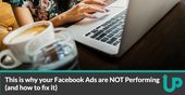 Advertising-Infographics-This-is-why-your-Facebook-Ads-arent Advertising Infographics : This is why your Facebook Ads aren't performing (and how to fix it