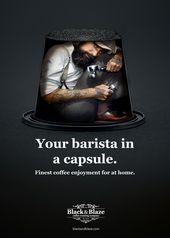 Creative-Advertising-BlackBlaze-Print-Advert-By-InhaltForm-Capsule-Coffee Creative Advertising : Black&Blaze Print Advert By Inhalt&Form: Capsule Coffee   Ads of the World™