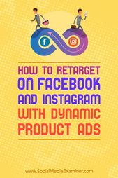 Advertising-Infographics-How-to-Retarget-on-Facebook-and-Instagram Advertising Infographics : How to Retarget on Facebook and Instagram With Dynamic Product Ads