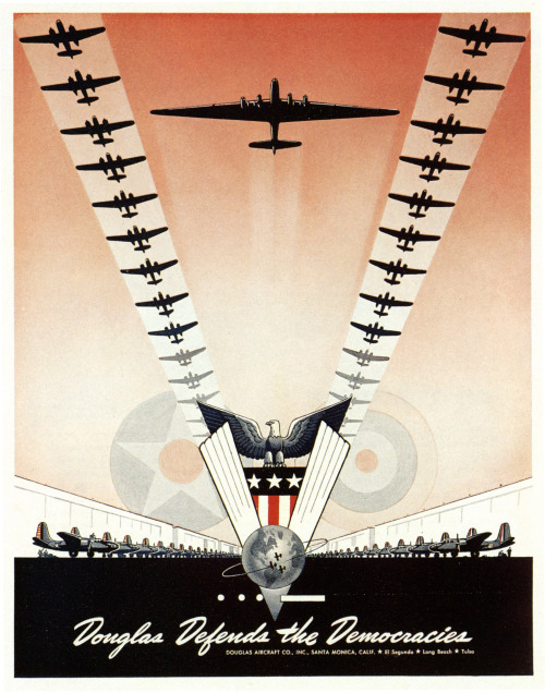 "Advertising-Inspiration-""Douglas-Defense-the-Democracies""-c.1945Source Advertising Inspiration : ""Douglas Defense the Democracies"" - c.1945Source:..."
