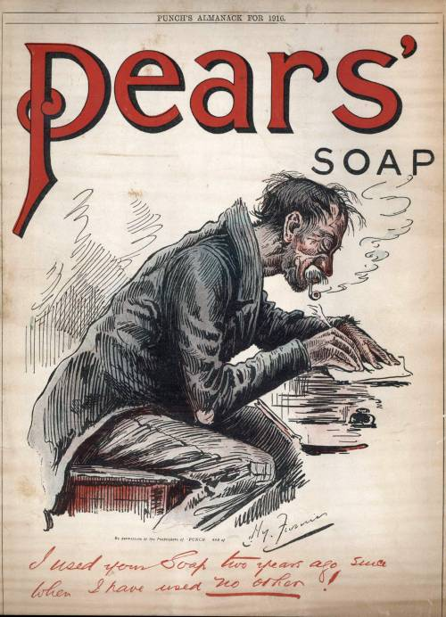 Advertising-Inspiration-Pears'-Soap.-1916.Source Advertising Inspiration : Pears' Soap. 1916.Source:...