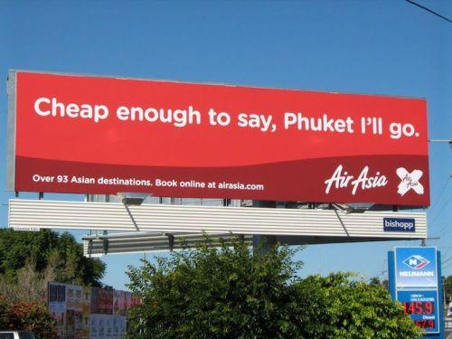 Advertising-Inspiration-Air-Asia-Cheap-enough-to-say Advertising Inspiration : Air Asia - Cheap enough to say, Phuket I'll go. [1200 x...